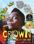 Crown: An Ode to the Fresh Cut - Derrick Barnes,Gordon C. James