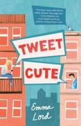 Tweet Cute - Alice Emma Sauerwein Lord