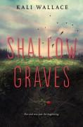 Shallow Graves - Kali Wallace