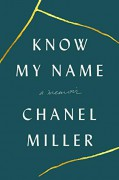 Know My Name: A Memoir - Chanel Miller