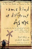 Same Kind of Different as Me - Ron Hall, Denver Moore