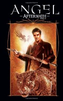 Angel: Aftermath - Kelley Armstrong, Stefano Martino, Dave Ross
