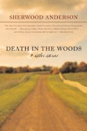 Death in the Woods and Other Stories - Sherwood Anderson