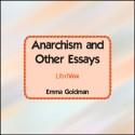 Anarchism and Other Essays - Emma Goldman, Lee Elliott