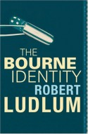 The Bourne Identity - Robert Ludlum