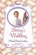 Betsy's Wedding - Maud Hart Lovelace, Vera Neville