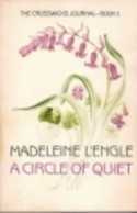 A Circle of Quiet - Madeleine L'Engle