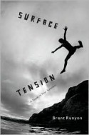 Surface Tension: A Novel in Four Summers - Brent Runyon