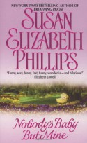 Nobody's Baby But Mine - Susan Elizabeth Phillips