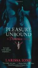 Pleasure Unbound - Larissa Ione