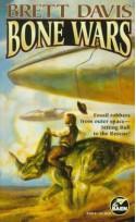 Bone Wars - Brett Davis