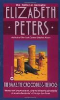 The Snake, the Crocodile & the Dog - Elizabeth Peters