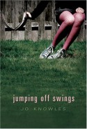 Jumping Off Swings - Jo Knowles