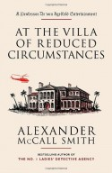 At the Villa of Reduced Circumstances - Alexander McCall Smith