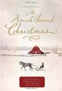 An Amish Second Christmas - Beth Wiseman, Kathleen Fuller, Ruth Reid, Tricia Goyer