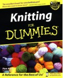 Knitting For Dummies - Pam Allen, Trisha Malcolm, Tracy Barr