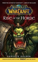 Rise of the Horde - Christie Golden