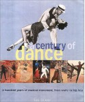 A Century of Dance: A Hundred Years of Musical Movement, from Waltz to Hip Hop - Ian Driver