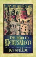 The Road to Jerusalem - Jan Guillou, Anna Paterson