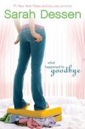 What Happened to Goodbye - Sarah Dessen