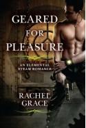 Geared for Pleasure - Rachel Grace