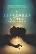 September Girls - Bennett Madison