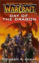 Day of the Dragon - Richard A. Knaak