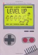Level Up - Gene Luen Yang, Thien Pham