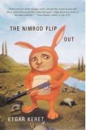 The Nimrod Flipout: Stories - Etgar Keret, Institute for Translation of Hebrew Literature