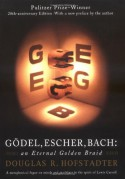 Gödel, Escher, Bach: An Eternal Golden Braid - Douglas R. Hofstadter