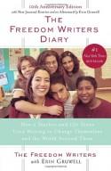 The Freedom Writers Diary - Erin Gruwell, The Freedom Writers