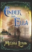 Cinder and Ella - Melissa Lemon