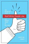 Stuff White People Like - Christian Lander
