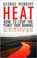 Heat: How to Stop the Planet From Burning - George Monbiot, Matthew Prescott