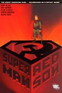 Superman: Red Son - Dave Johnson, Mark Millar, Walden Wong, Kilian Plunkett, Andrew Robinson