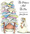 The Princess and the Pea - Janet Stevens, Hans Christian Andersen