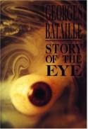 Story of the Eye - Georges Bataille, Joachim Neugroschel, Dovid Bergelson