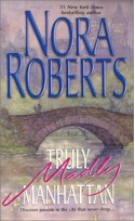 Truly, Madly Manhattan (2-in-1) - Nora Roberts