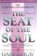 The Seat of the Soul - Gary Zukav
