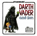 Darth Vader and Son - Jeffrey Brown