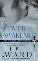 Lover Awakened - J.R Ward