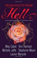 Prom Nights from Hell - Michele Jaffe, Lauren Myracle, Stephenie Meyer