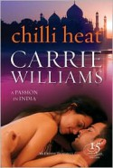Chilli Heat - Carrie Williams