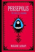 Persepolis: The Story of a Childhood - Marjane Satrapi, Blake Ferris, Mattias Ripa