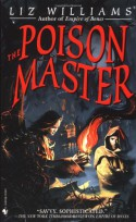 The Poison Master - Liz Williams
