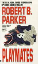 Playmates - Robert B. Parker