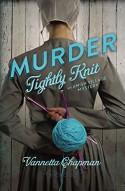 Murder Tightly Knit (An Amish Village Mystery) - Vannetta Chapman
