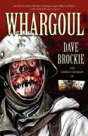 Whargoul - Dave Brockie