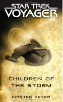 Star Trek: Voyager: Children of the Storm - Kirsten Beyer