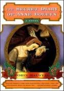 The Secret Diary of Anne Boleyn - Robin Maxwell